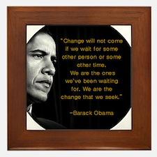 """""""Change will not come..."""" Oba Framed Tile"""