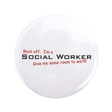 """I'm a Social Worker 3.5"""" Button (100 pack)"""