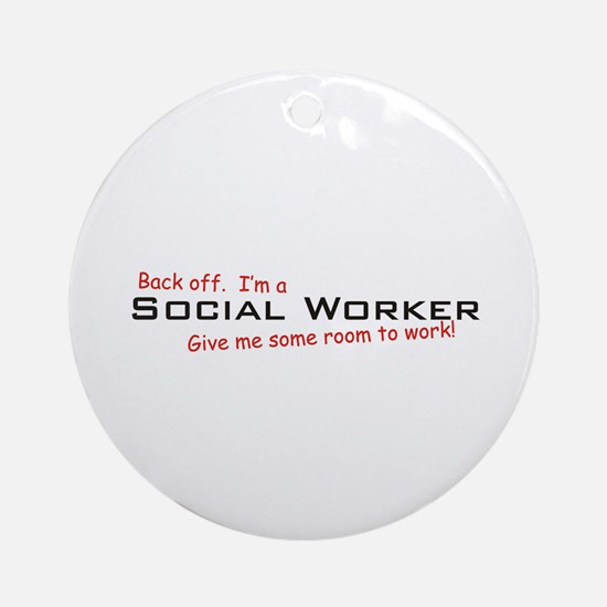 I'm a Social Worker Ornament (Round)
