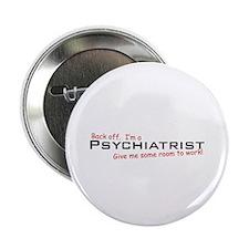 "I'm a Psychiatrist 2.25"" Button (10 pack)"