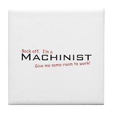 I'm a Machinist Tile Coaster
