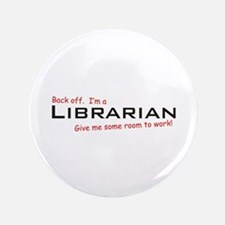 "I'm a Librarian 3.5"" Button"