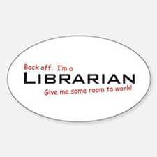 I'm a Librarian Oval Decal