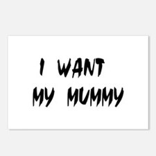 I WANT MY MUMMY! Postcards (Package of 8)