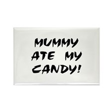 MUMMY ATE MY CANDY! Rectangle Magnet