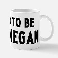 Proud to be San Diegan Mug