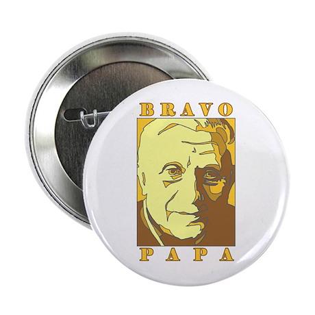 Bravo Papa New Pope Benedict Button