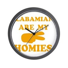 Alabamians are my homies Wall Clock