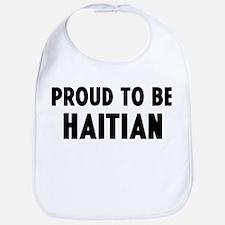 Proud to be Haitian Bib