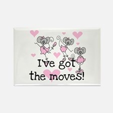 I've Got the Moves Rectangle Magnet