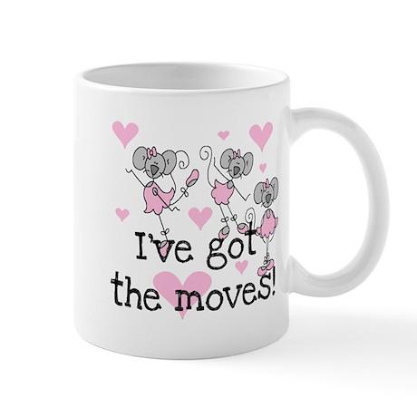 I've Got the Moves Mug