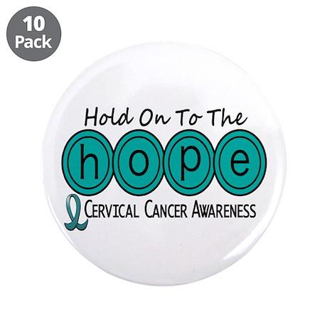 "HOPE Cervical Cancer 6 3.5"" Button (10 pack)"