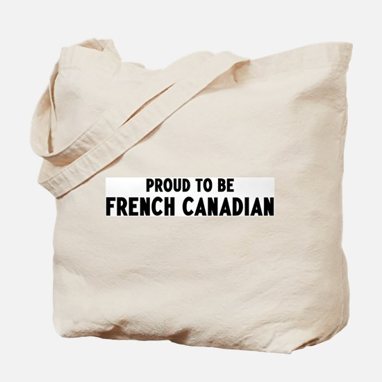 Proud to be French Canadian Tote Bag