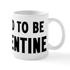 Proud to be Argentine Mug