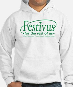FESTIVUS FOR THE REST OF US™ Hoodie