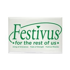 festivus for the rest of us Rectangle Magnet