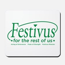 FESTIVUS FOR THE REST OF US™ Mousepad
