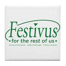 festivus for the rest of us Tile Coaster