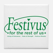 festivus for the rest of us Tile Coaster