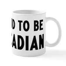 Proud to be Arcadian Mug