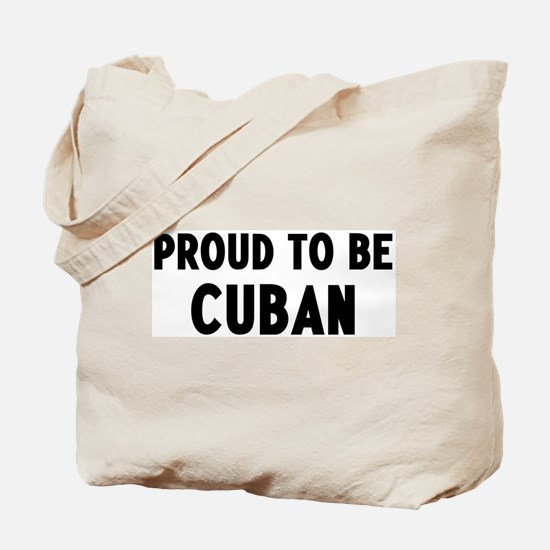 Proud to be Cuban Tote Bag