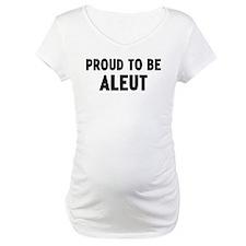 Proud to be Aleut Shirt