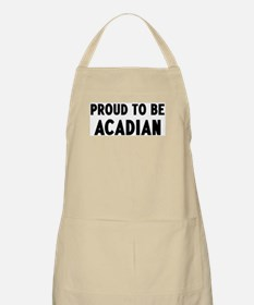 Proud to be Acadian BBQ Apron