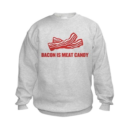 bacon is meat candy Kids Sweatshirt
