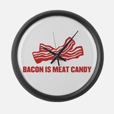 bacon is meat candy Large Wall Clock