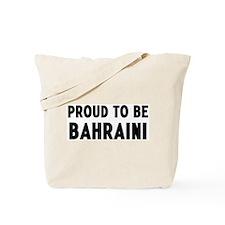 Proud to be Bahraini Tote Bag