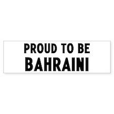 Proud to be Bahraini Bumper Bumper Sticker