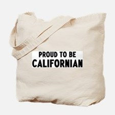Proud to be Californian Tote Bag
