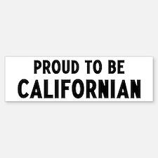 Proud to be Californian Bumper Bumper Bumper Sticker