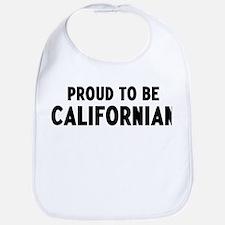 Proud to be Californian Bib