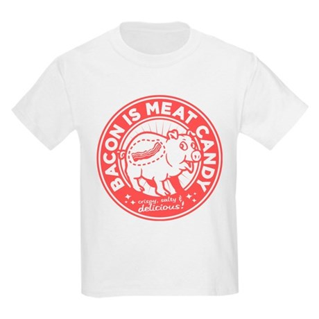 bacon is meat candy Kids Light T-Shirt