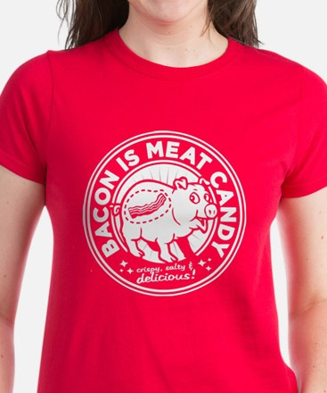 bacon is meat candy Tee