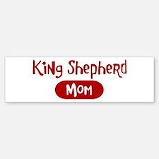 King Shepherd mom Bumper Bumper Bumper Sticker