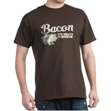 bacon it's what's for dinner T-Shirt