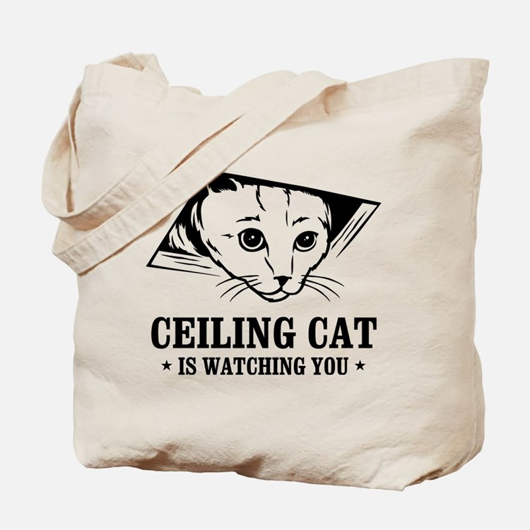 ceiling cat is watching you Tote Bag