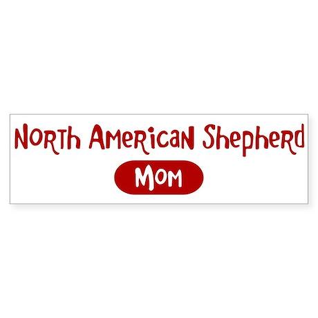 North American Shepherd mom Bumper Sticker