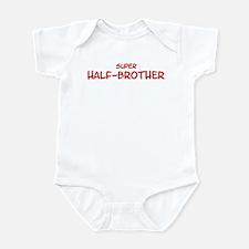 Super Half-Brother Infant Bodysuit