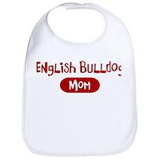 English Bulldog mom Bib