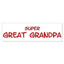 Super Great Grandpa Bumper Bumper Sticker