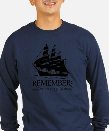 remember - pillage first, THEN burn T