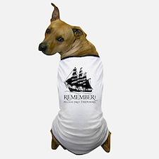 remember - pillage first, THEN burn Dog T-Shirt