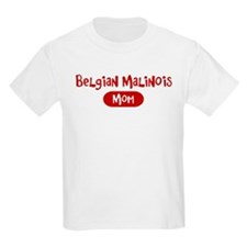 Belgian Malinois mom T-Shirt