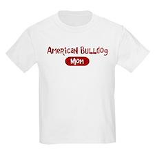 American Bulldog mom T-Shirt