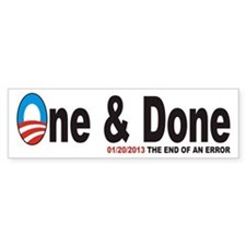One and Done Bumper Bumper Sticker
