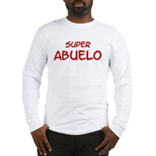 Super Abuelo Long Sleeve T-Shirt