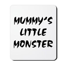 MUMMY'S LITTLE MONSTER! Mousepad
